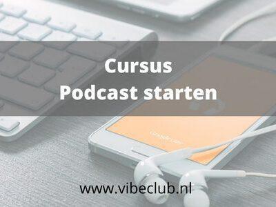 Cursus podcast starten podcasten leren beginnen