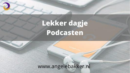 Lekker dagje podcasten, hoe doe je moet je podcasten