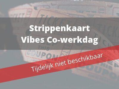 Strippenkaart Vibes Cowerkdag