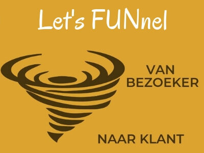 Let's funnel ,maar je eigen sales en marketing funnel