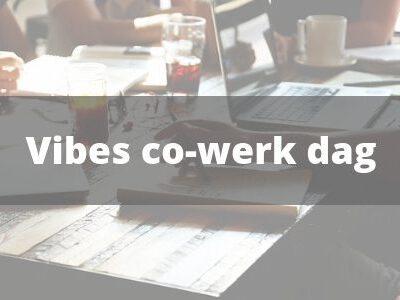 Vibe co-werk dag vrouwelijke ondernemers inspiratie