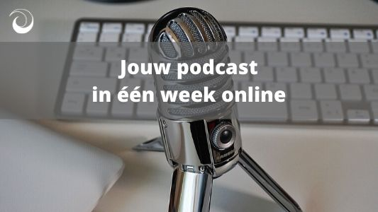Jouw podcast in één week online