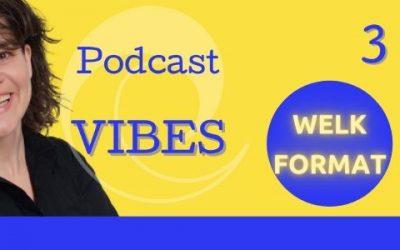 Podcast Vibes – Als je wilt starten met podcasten (3)